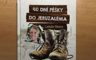 40dní pěšky do Jeruzaléma  – doporučuji