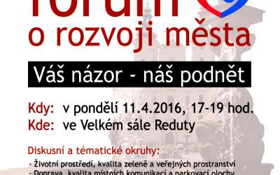 Veřejné fórum o rozvoji města 11.4.2016