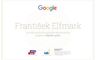 Získal jsem certifikát Digitální garáže o znalostech online marketingu