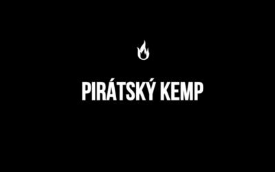 Dnes začíná první Pirátský letní kemp vDřevotvarce